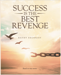 Success Is The Best Revenge